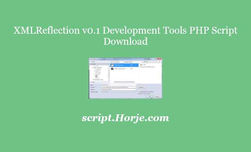 XMLReflection v0.1 Development Tools PHP Script Download