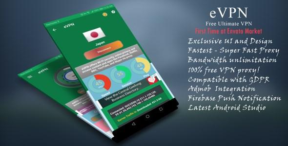 eVPNv2.1 – Free Ultimate VPN | Beautiful UI, Admob, Push Notification Mobile App Download