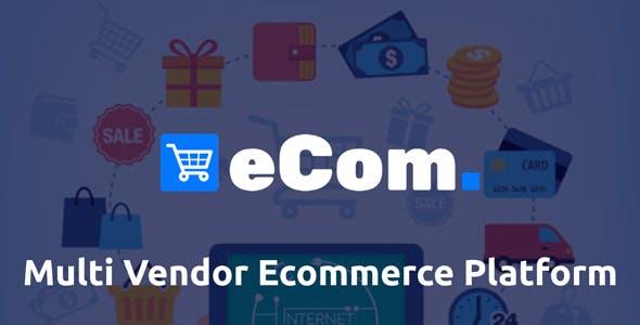 Ecom – Multi Vendor Ecommerce Shopping Cart Platform PHP Script Download