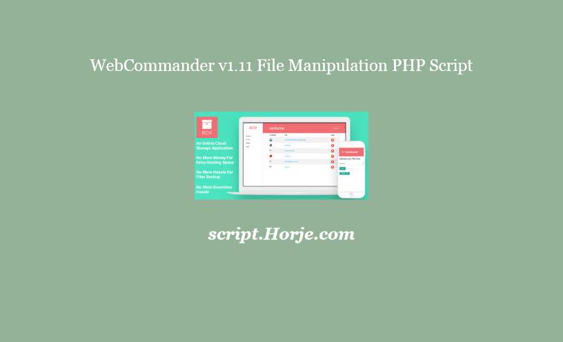 WebCommander v1.11 File Manipulation PHP Script