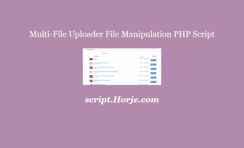 Multi-File Uploader File Manipulation PHP Script