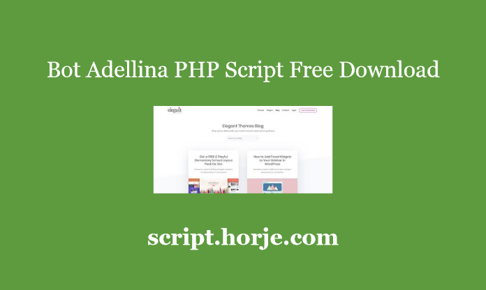 Bot Adellina PHP Script Free Download