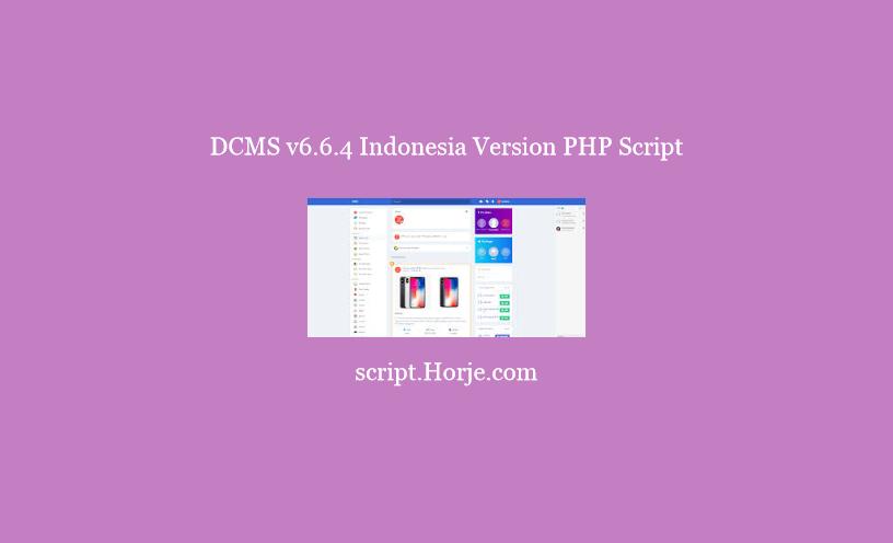 DCMS v6.6.4 Indonesia Version PHP Script