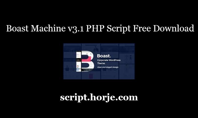 Boast Machine v3.1 PHP Script Free Download