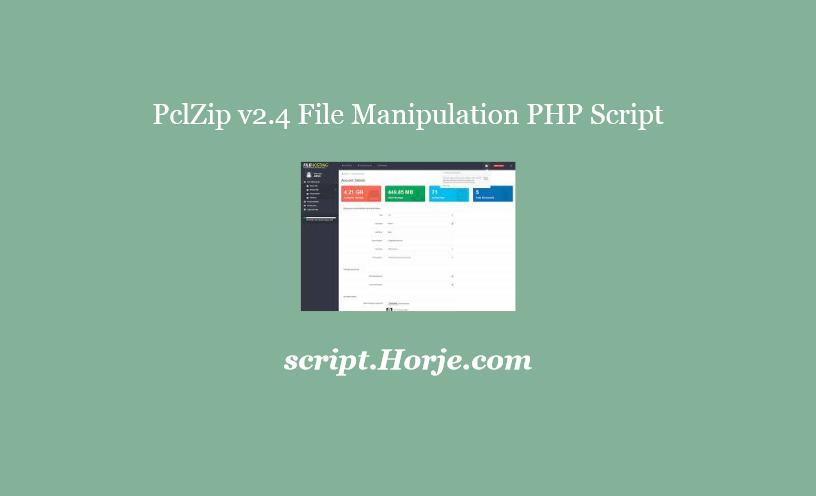 PclZip v2.4 File Manipulation PHP Script