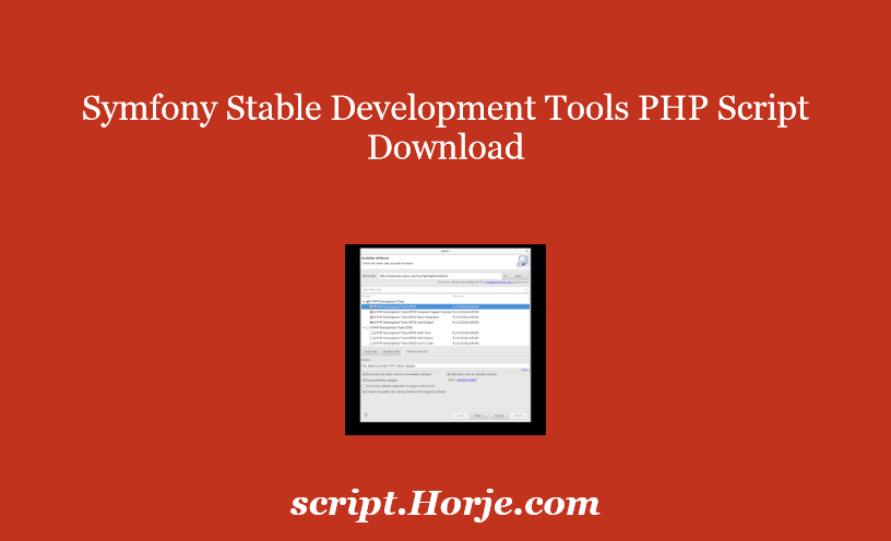Symfony Stable Development Tools PHP Script Download