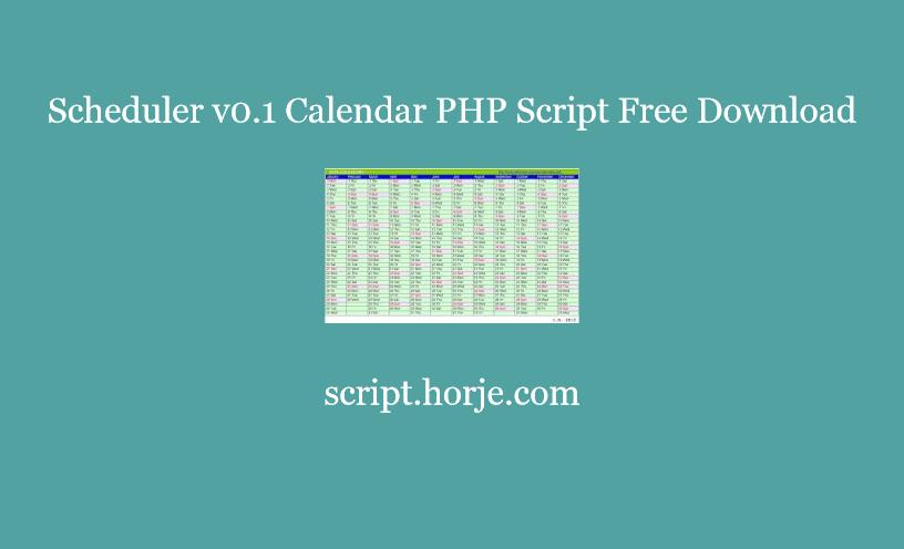 Scheduler v0.1 Calendar PHP Script Free Download