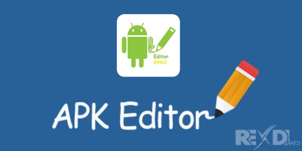 Best Top 10 Android Apk Editor Android App
