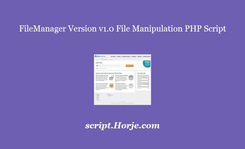 FileManager Version v1.0 File Manipulation PHP Script