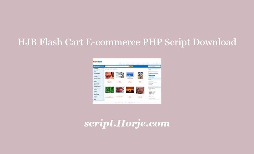 HJB Flash Cart E-commerce PHP Script Download