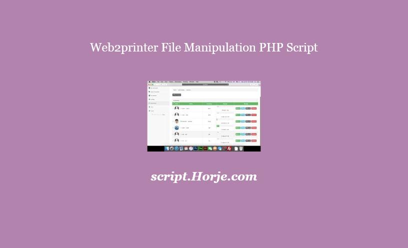 Web2printer File Manipulation PHP Script