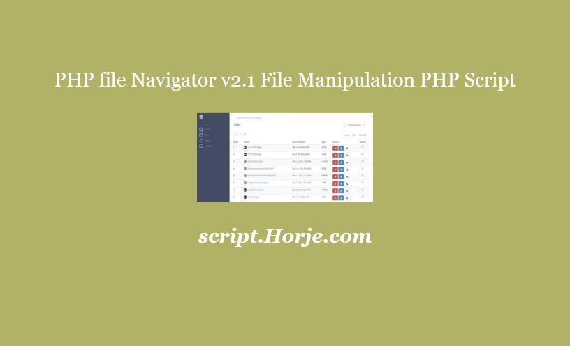 PHP file Navigator v2.1 File Manipulation PHP Script