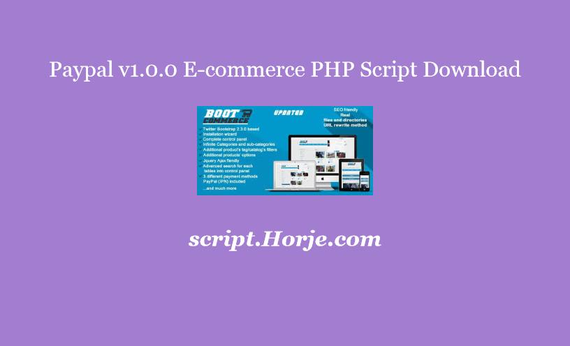 Paypal v1.0.0 E-commerce PHP Script Download