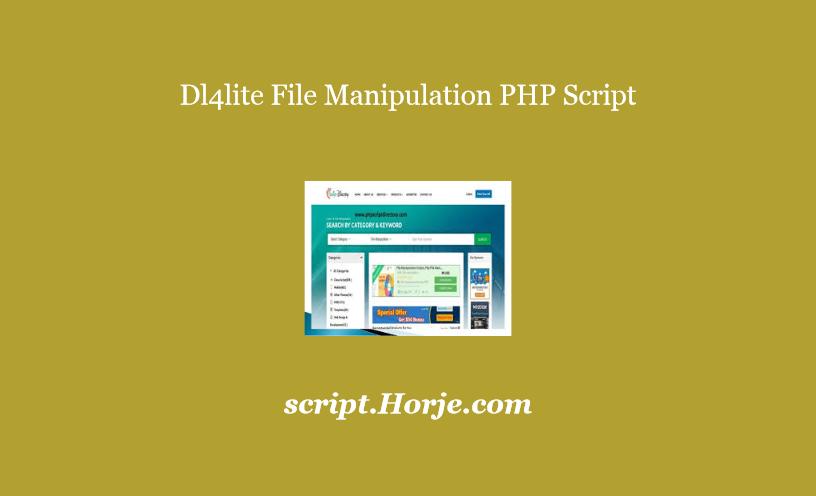 Dl4lite File Manipulation PHP Script