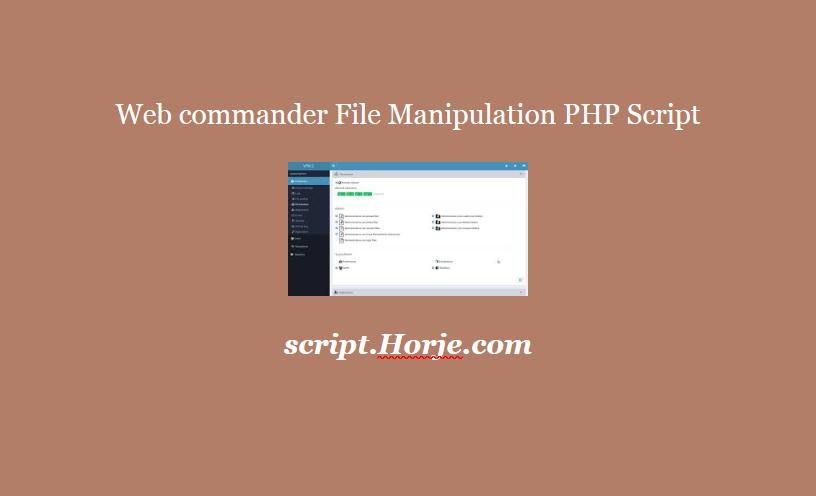 Web commander File Manipulation PHP Script