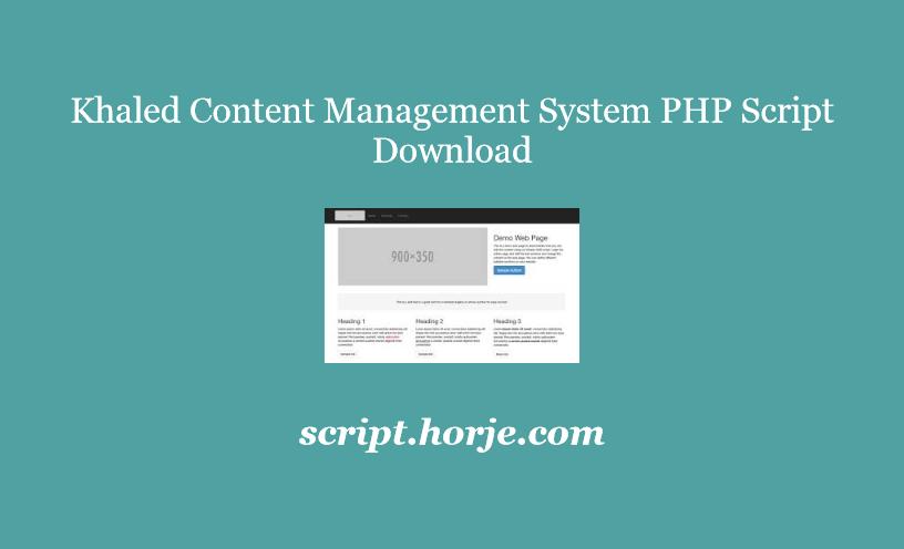Khaled Content Management System PHP Script Download
