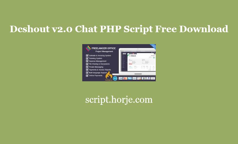 Dcshout v2.0 Chat PHP Script Free Download